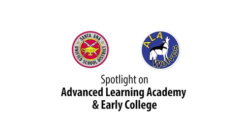 Thumbnail for entry Spotlight on Advanced Learning Academy & Early College