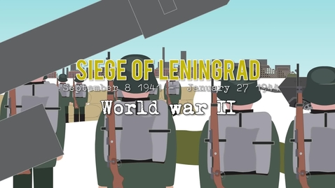 Thumbnail for entry The Siege of Leningrad (1941-44)