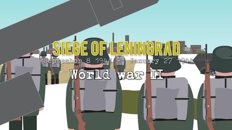 Thumbnail for entry The Siege of Leningrad (1941-44)