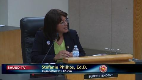 Thumbnail for entry Superintendent Remarks September 25, 2018 SAUSD Board Meeting