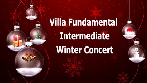 Thumbnail for entry Villa Fundamental Intermediate Winter Concert 2018