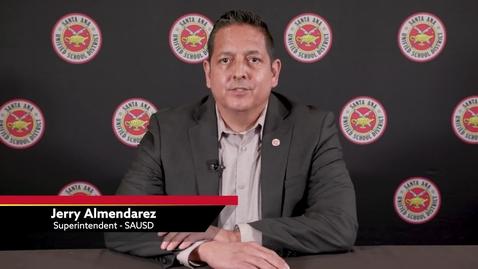 Thumbnail for entry Actualización del Superintendente Almendarez de SAUSD, 28 de mayo del 2020