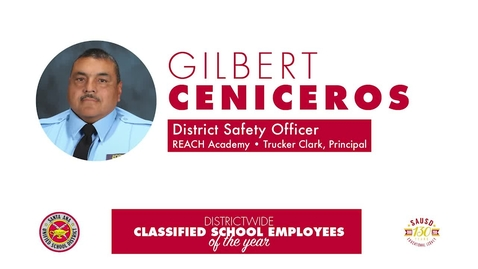 Classified Employee of the Year [2018-19] Gilbert Ceniceros