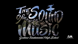 Thumbnail for entry The Sound of Music Godinez Fundamental High School 2017
