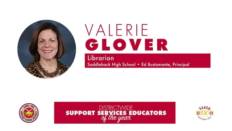 High School Support Services Educator of the Year 2018 Valerie Glover, (SAUSD)