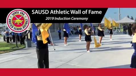 Thumbnail for entry SAUSD Athletic Wall of Fame 2019 Induction Ceremony
