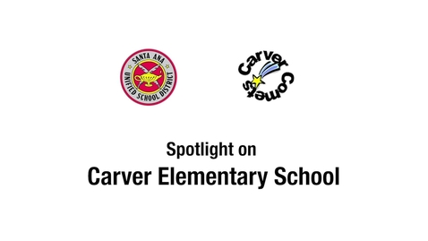 Thumbnail for entry Spotlight on Carver Elementary 2018