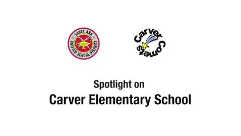 Thumbnail for entry Spotlight on Carver Elementary 2018