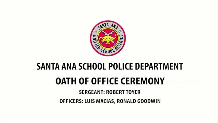 Santa Ana School Police Department Oath of Office Ceremony February 27, 2019
