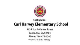 Thumbnail for entry Spotlight on Carl Harvey Elementary, Santa Ana Unified School District on Vimeo
