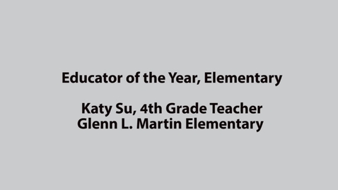 Thumbnail for entry SAUSD Educator of the Year 2017, Katy Su Martin Elementary