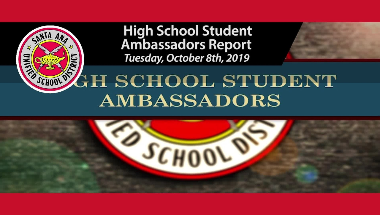 High School Student Ambassadors Deliver their Reports to SAUSD Board Meeting 10/8/2019
