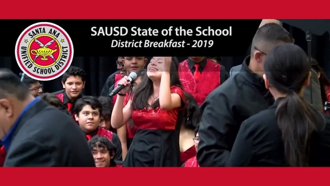 Thumbnail for entry SAUSD's State of the District Breakfast 2019