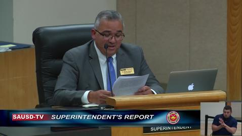 Thumbnail for entry Superintendent Report to SAUSD School Board, July 30, 2019