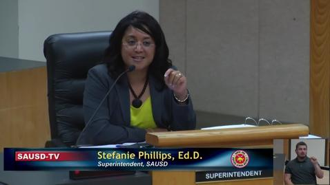 Thumbnail for entry Superintendent Stefanie Phillips, Ed.D. Report to SAUSD School Board, April 23, 2019