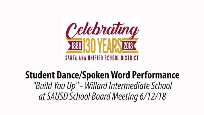Willard Student Performance SAUSD Board Meeting 6/12/18