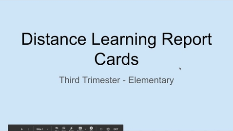 Thumbnail for entry Distance Learning Elementary Report Card Changes