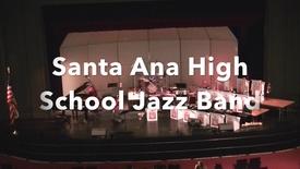 Thumbnail for entry Jazz Band Santa Ana High School 2017