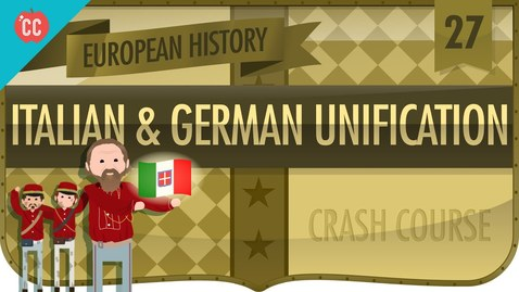 Thumbnail for entry Italian and German Unification: Crash Course European History #27