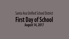 Thumbnail for entry SAUSD First Day of School 2017-18