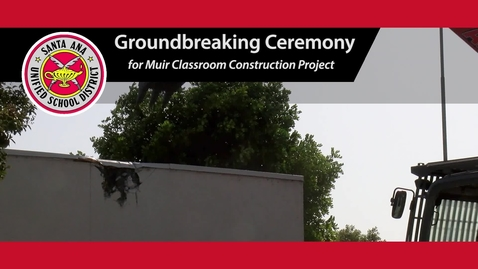 Thumbnail for entry John Muir Fundamental Groundbreaking Ceremony
