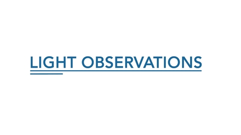 Thumbnail for entry Light Observations