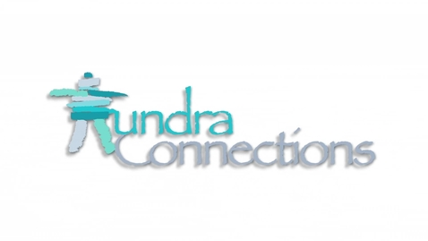 Thumbnail for entry Tundra Connections