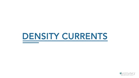 Thumbnail for entry Density Currents