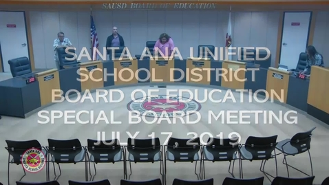 Thumbnail for entry SAUSD Special Board Meeting July 17, 2019