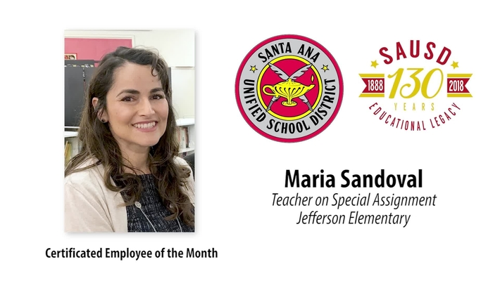 Maria Sandoval, TOSA at Jefferson Elementary School SAUSD Certificated Employee of the Month