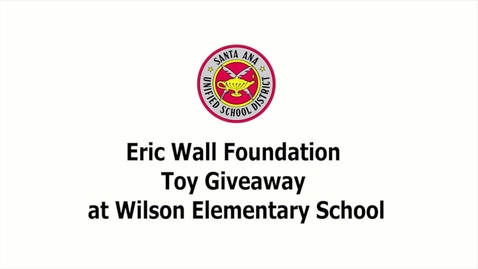 Thumbnail for entry Eric Wall Foundation Toy Giveaway at Wilson Elementary School 2018