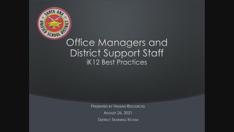 Thumbnail for entry Office Managers Training August 26, 2021