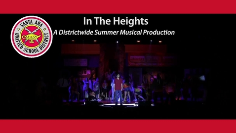 Thumbnail for entry In The Heights - A Districtwide Summer Musical Production