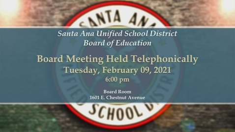 Thumbnail for entry SAUSD Board Meeting February 09, 2021