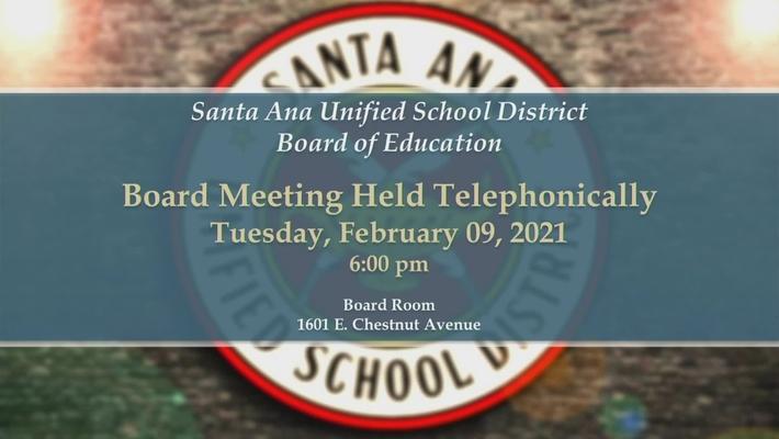 SAUSD Board Meeting February 09, 2021
