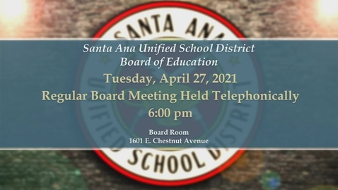 Thumbnail for entry Board Meeting April 27 & 30, 2021