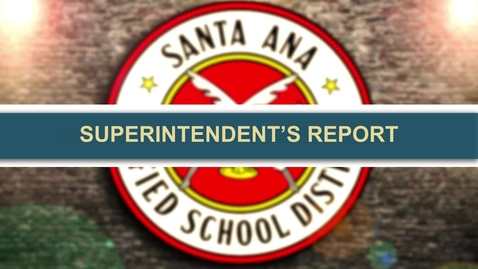 Thumbnail for entry Superintendents Report August 24, 2021