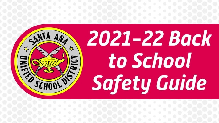 SAUSD 2021-22 Back to School Safety Guide (Subtitled)