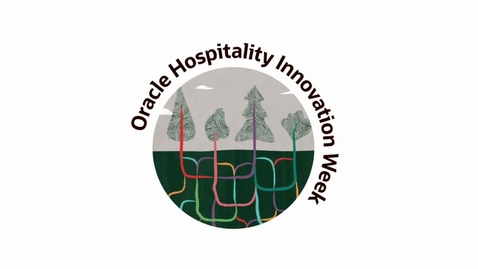 Thumbnail for entry Oracle Hospitality Innovation Week 2020