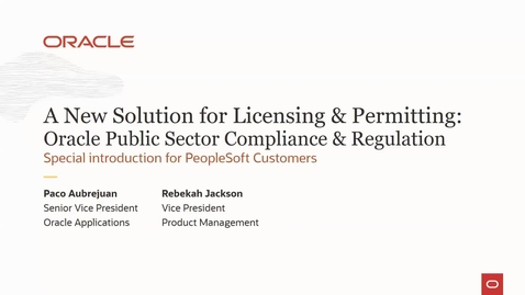 Thumbnail for entry Special PeopleSoft Event:  Oracle Public Sector Compliance and Regulation