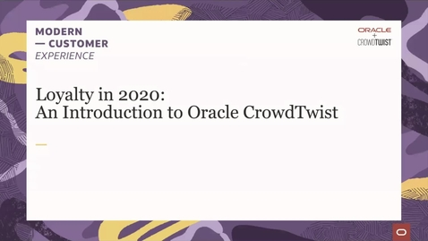 Thumbnail for entry Loyalty in 2020: An Introduction to Oracle CrowdTwist