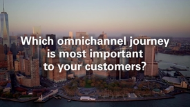 Thumbnail for entry Which omnichannel journey is most important to your customers?