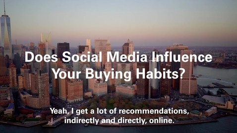 Thumbnail for entry Does Social Media Influence Your Buying Habits?
