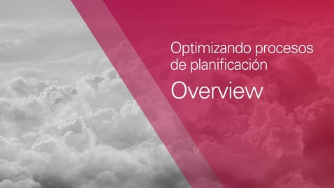 Thumbnail for entry Optimizando Procesos de Planificación - Overview