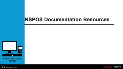 Thumbnail for entry NetSuite SuiteCommerce: NSPOS Documentation Resources