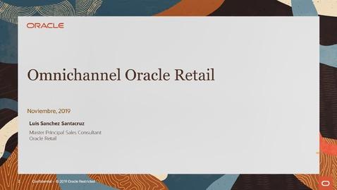 Thumbnail for entry Retail Omnicanal – Punto de Servicio (POS) y Customer Engagement CRM (en español)