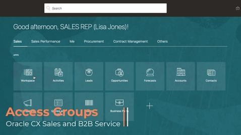 Thumbnail for entry Access Groups for CX Sales and B2B Service