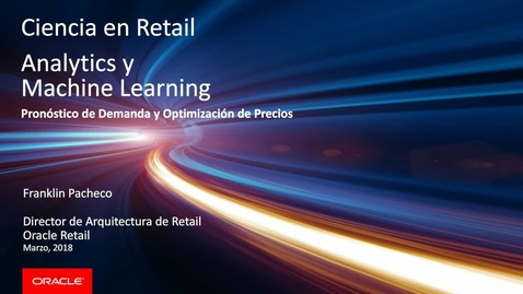Thumbnail for entry [Webcast Español] machine Learning en Retail