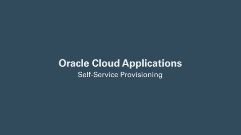 Thumbnail for entry Self-Service Provisioning