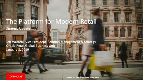 Thumbnail for entry Oracle Retail Portfolio Update: Managing Change and Accelerating Growth